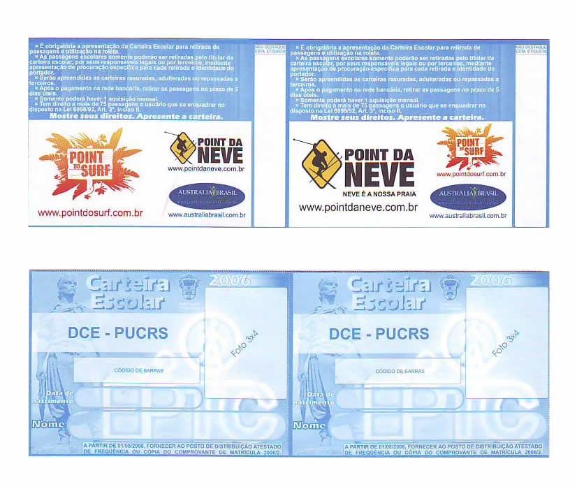 Carteira escolar da prefeitura de Porto Alegre – PUCRS – 2006