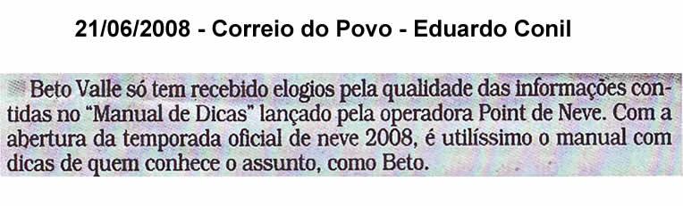 Nota do jornal Correio do Povo – Coluna Eduardo Conil – 21 de junho de 2008