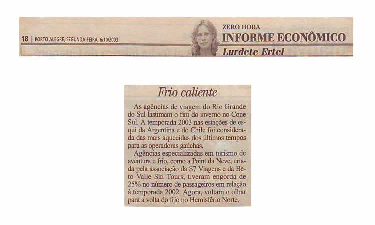 Frio Caliente – Zero Hora – 2003
